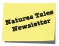 Natures Tales Newsletter for May & June 2013